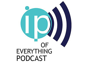 "The IP of Everything Podcast - Episode 8 - The IP of ""Where Are They Now?"""
